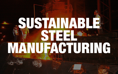 Sustainable Steel Manufacturing