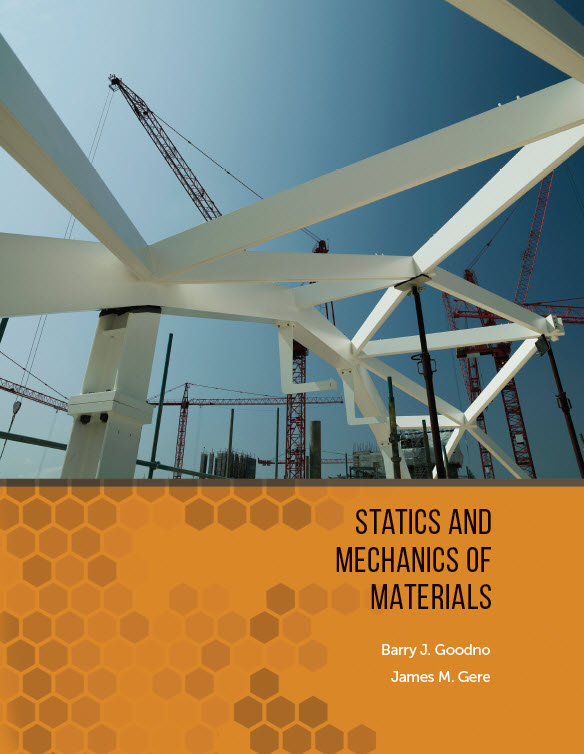 "The U.S. edition cover of Barry Goodno's new textbook, ""Statics and Mechanics of Materials,"" co-written with James Gere. The new text offers a coordinated approach to both foundational courses in mechanics, according to Goodno. (Image Courtesy: Cengage and Barry Goodno)"