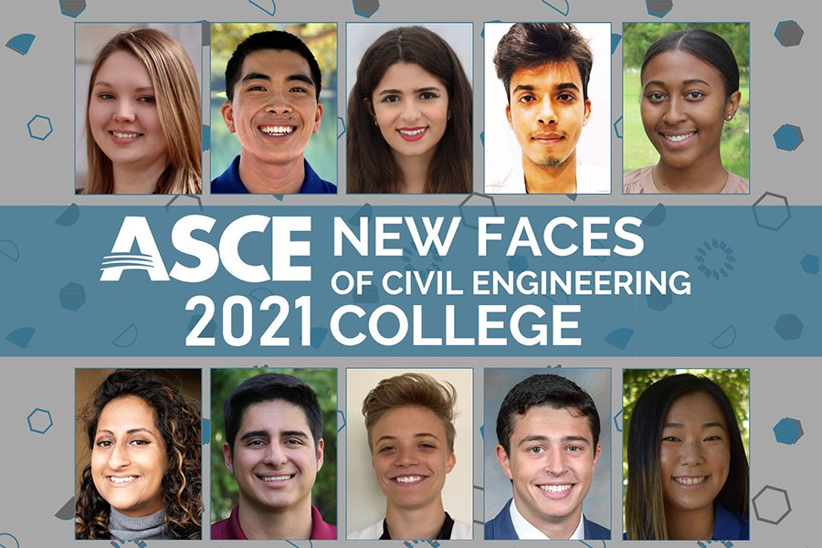"A compilation of 10 headshots with a banner that reads, ""ASCE New Faces of Civil Engineering College 2021"""