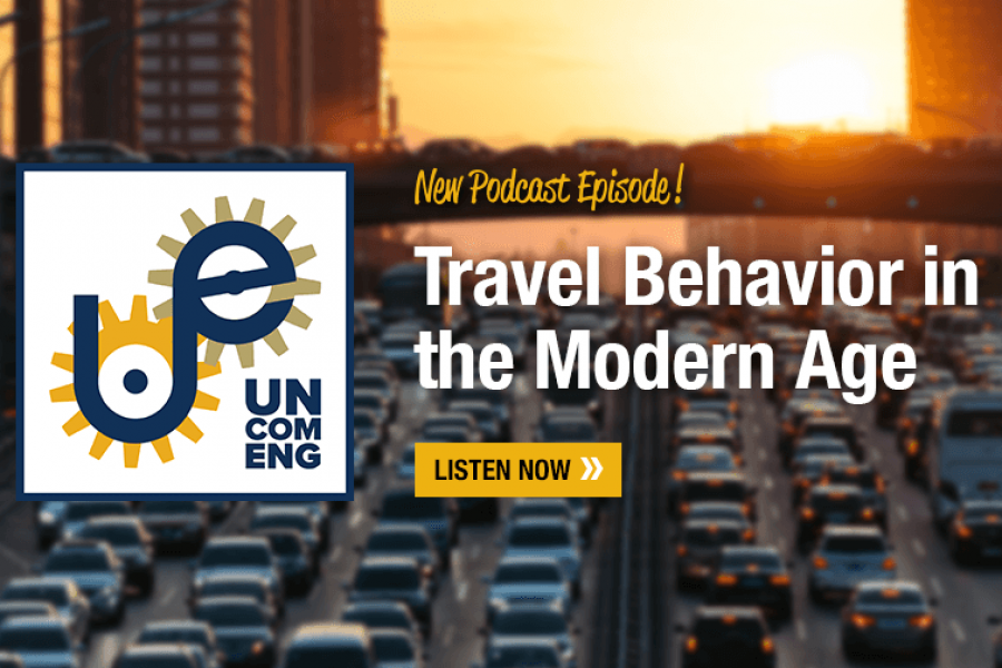 Heavy traffic with sun setting. Text: Uncommon Engineering: New Podcast Episode! Travel Behavior in the Modern Age. Listen Now. (Graphic: Sarah Collins)