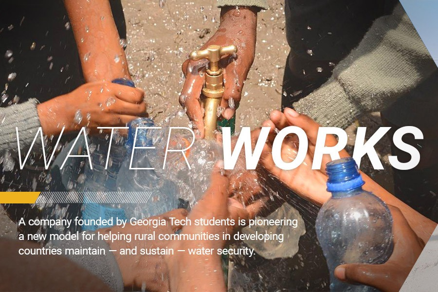 A company founded by Georgia Tech students is pioneering a new model for helping rural communities in developing countries maintain — and sustain — water security.