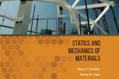 "Part of the cover of Barry Goodno's new textbook, ""Statics and Mechanics of Materials,"" co-written with James Gere. The new text offers a coordinated approach to both foundational courses in mechanics, according to Goodno. (Image Courtesy: Cengage and Barry Goodno)"