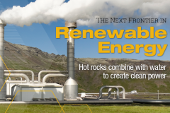 Geothermal plant. The Next Frontier in Renewable Energy: Hot rocks combine with water to create power. (Graphic: Sarah Collins)